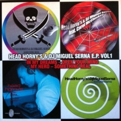 Head Horny's & Miguel Serna – E.P. Vol. 1
