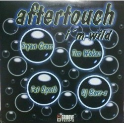 Aftertouch  ‎– I'm Wild (TEMAZO TIM WOKAN¡¡)
