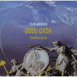 Club Amadeus – Dudu Dada (Die Post Ist Da)