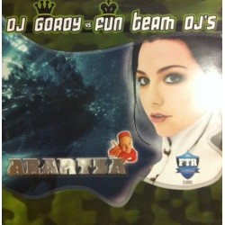 DJ Gordy vs. Fun Team Deejays  - Arantza