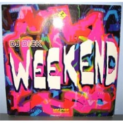 DJ Dick ‎– Weekend