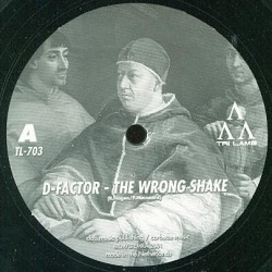 D-Factor ‎– The Wrong Shake