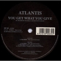 Atlantis  ‎– You Get What You Give