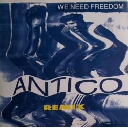 Antico – We Need Freedom Remix