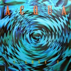 Acqua – I Love U