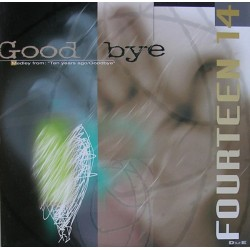 Fourteen 14 - Goodbye (IMPORT)