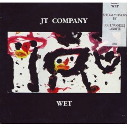 JT Company Feat. Greg G. ‎– Wet