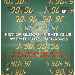 90's EP Vol. 14 (INCLUYE FITS OF GLOOM & DJ PIRATA¡)