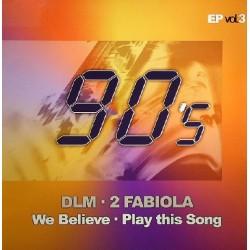 90's EP Vol. 3 (INCLUYE DLM & 2 FABIOLA¡)