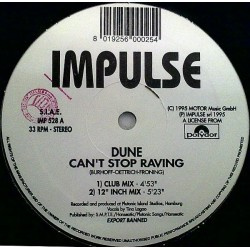 Dune  ‎– Can't Stop Raving (IMPORT)