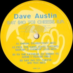 Dave Austin - Say (No To) Cheese EP (DISCO PERSONAL RAUL SOTO,BUSCADISIMO¡¡ )