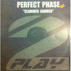 Perfect Phase – Slammer Jammer