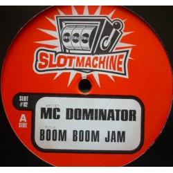 (RESERVADO)MC Dominator - Boom Boom Jam(PELOTAZO CHOCOLATE 98¡¡)