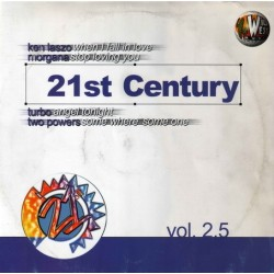 21st Century Vol. 2.5 (INCLUYE KEN LASZLO - WHEN I FALL IN LOVE & TWO POWERS)