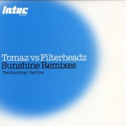 Tomaz vs Filterheadz ‎– Sunshine Remixes