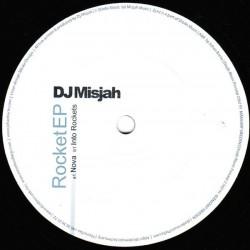 DJ Misjah – Rocket EP (BOMBAZO CARA B¡¡)