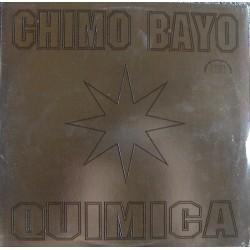 Chimo Bayo – Quimica