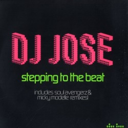 DJ Jose ‎– Stepping To The Beat