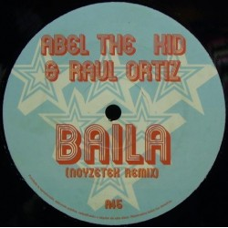 Abel The Kid & Raul Ortiz ‎– Baila