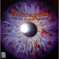 Antares  ‎– Let Me Be Your Fantasy