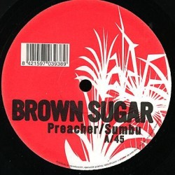 Brown Sugar ‎– Preacher / Sumbu