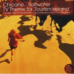 Chicane ‎– Saltwater (TV Theme For 'Tourism Ireland')