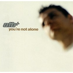 ATB ‎– You're Not Alone