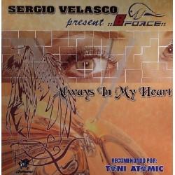 Sergio Velasco present Bforce  - Always In My Heart