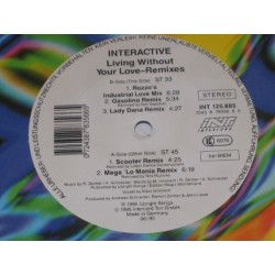 Interactive ‎– Living Without Your Love (Remixes)