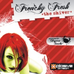 Frenchy Fresh - The Shiver