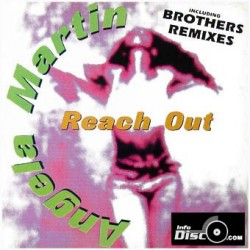 Angela Martin ‎– Reach Out (Brothers Remixes)