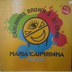 Carlinhos Brown & DJ Dero – Maria Caipirinha (Remixes)