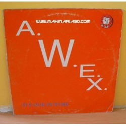 AWeX ‎- It's Our Future