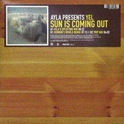Ayla Presents Yel - Sun Is Coming Out