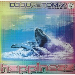 DJ Jo vs. Tom-X ‎– Happiness