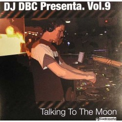 DJ DBC – Vol. 9 - Talking To The Moon