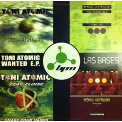 Toni Atomic Wanted EP Las Bases