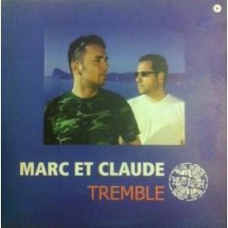 Marc Et Claude – Tremble (NACIONAL,DISCO DOBLE¡)