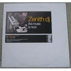 Zenith DJ – The Music Is Now (NACIONAL)
