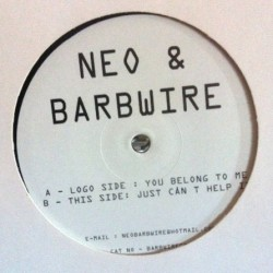 Neo & Barbwire – You Belong To Me / Just Can't Help It