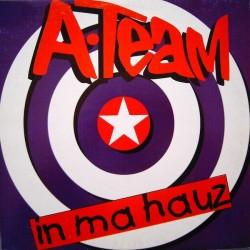 A-Team  – In Ma Hauz