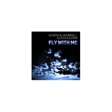 Oliver K  & Javi Bass vs. DJ Piju & DJ Pok – Fly With Me