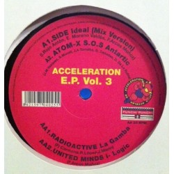 Acceleration E.P. Vol. 3 (INCLUYE IDEAL & UNITED MINDS¡¡)