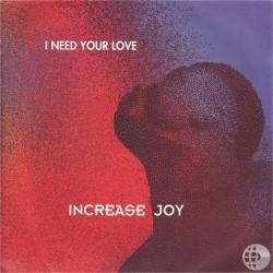 Increase Joy – I Need Your Love (TEMAZO ITALO¡)