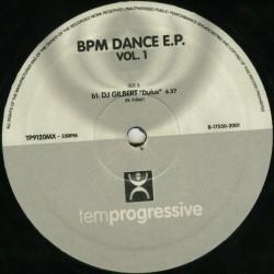 Bpm Dance EP Vol. 1 (INCLUDES DJ GILBERT - DULUX & DIN DAH¡¡)