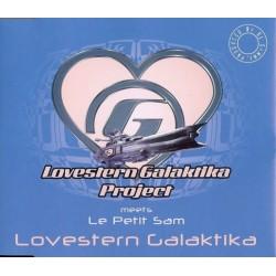 Lovestern Galaktika Project Meets Le Petit Sam – Lovestern Galaktika (NUEVO,PELOTAZO¡¡))