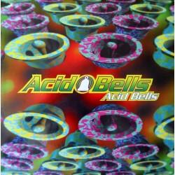 Acid Bells - Acid Bells (TEMAZO¡¡)