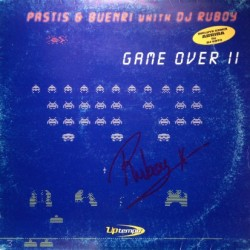 Pastis & Buenri With DJ Ruboy - Game Over II (BUSCADISIMO¡¡)