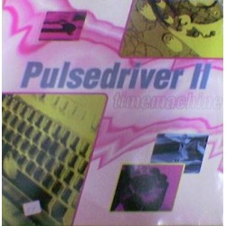 Pulsedriver 2  ‎– Timemachine