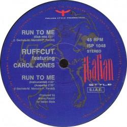 Ruffcut Feat. Carol Jones - Run To Me (IMPORT)